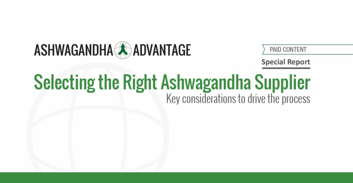 Selecting the Right Ashwagandha Supplier - Report
